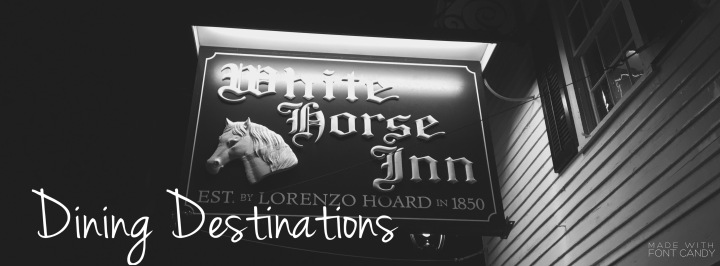 Dining Destinations: White Horse Inn
