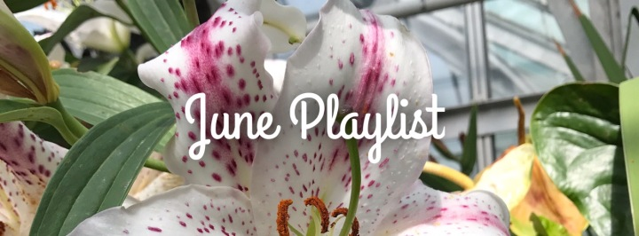 June Playlist